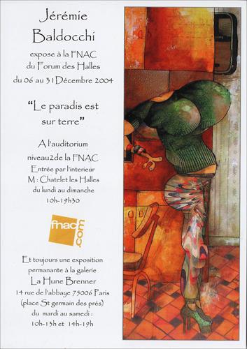 Exposition personnelle: Fnac Forum des Halles – Paris du 06 au 31 Decembre 2004