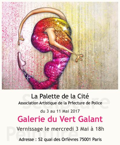Exposition collective: Galerie du Vert Galant – Paris du 03 au 11 Mai 2017