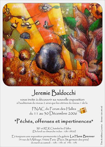 Exposition personnelle: Fnac Forum des Halles – Paris du 11 au 30 Decembre 2006