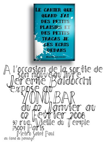Exposition personnelle: Yono Bar – Paris du 02 Janvier au 02 Fevrier 2008