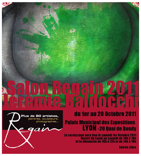 Exposition collective: Salon Regain – Lyon – France du 1er au 20 Octobre 2011