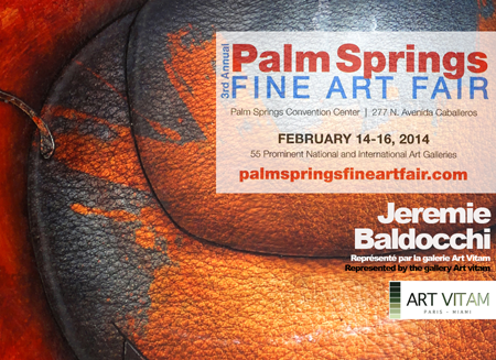 Exposition collective: Palm Springs Art fair Californie – USA du 14 au 16 Fevrier 2014