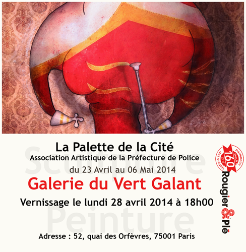 Exposition collective: Galerie du Vert Galant à Paris du 23 Avril au 06 Mai 2014