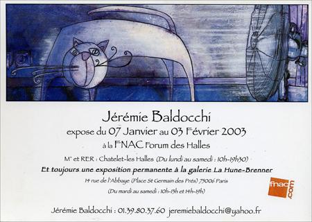Exposition personnelle: Fnac Forum des Halles – Paris du 07 Janvier au 03 Fevrier 2003