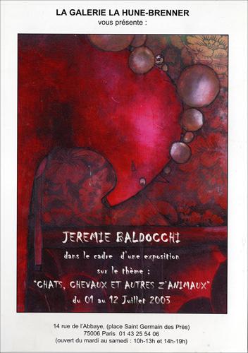Exposition personnelle: Galerie La Hune – Brenner – Paris du 1er au 12 Juillet 2003