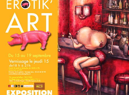 Exposition collective: Erotik'Art – International Art Gallery – Paris du 15 au 19 Septembre 2016