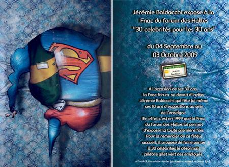 Exposition personnelle: Invité d'honneur pour les 30 ans de la Fnac – Paris du 04 Septembre au 03 Octobre 2009