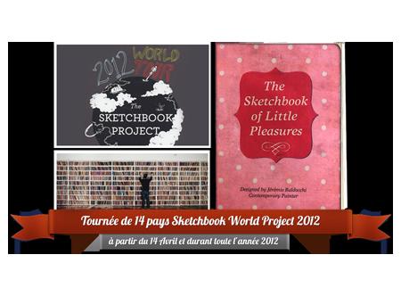 Exposition collective: Sketchbook World Project Tournée 2012 à partir du 14 Avril et toute l'année 2012