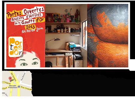 Exposition personnelle: Portes ouvertes ateliers de la Goutte d'Or 2013 – Paris les 15 et 16 Juin 2013