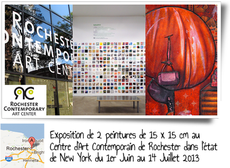 Exposition collective: Centre d'Art Contemporain de Rochester – New York – USA du 1er Juin au 14 Juillet 2013