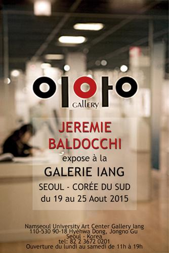 Exposition collective: Galerie Iang – Seoul – Corée du Sud du 19 au 25 Aout 2015